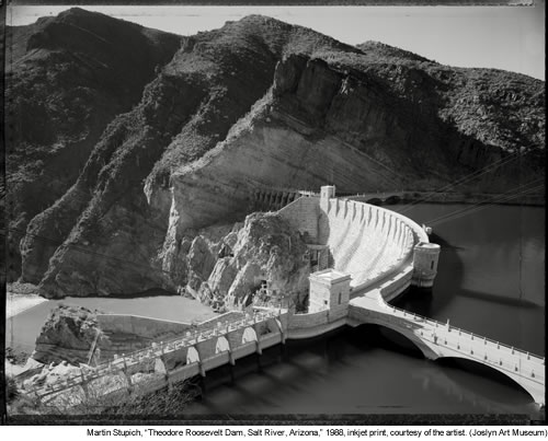 "Martin Stupich, ""Theodore Roosevelt Dam, Salt River, Arizona,"" 1988, inkjet print, courtesy of the artist. (Joslyn Art Museum)"