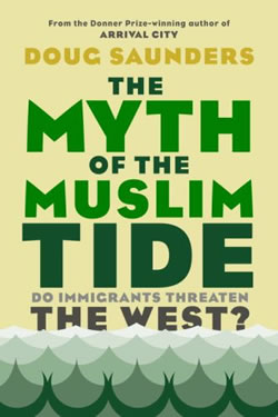 """Book Review: """"The Myth of the Muslim Tide: Do Immigrants Threaten the West?"""" by Doug Sanders"""