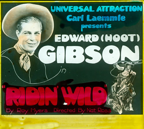 "Edmund Richard ""Hoot"" Gibson (1892–1962) was born in Tekamah, Neb. His family moved to California when he was a child. As a teenager he worked with horses on a ranch, which led to competition on bucking broncos at area rodeos. In 1910 film director Francis Boggs discovered Hoot while looking for experienced cowboys to appear in his silent film short, ""Pride of the Range."" From the 1920s through the 1940s, Hoot Gibson was a major film attraction, ranking second only to Tom Mix as a western film box office draw. In the 1920s Gibson starred in many silent films, including ""Riding Wild"" (1922). (NSHS)"